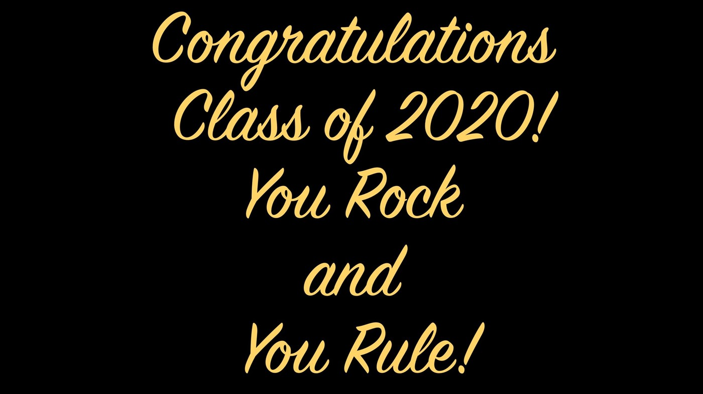 Congrats to class of 2020
